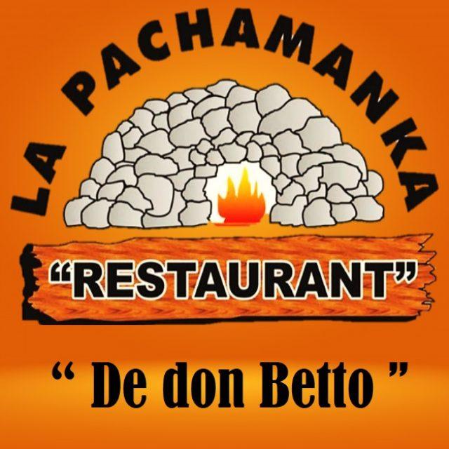 LA PACHAMANKA RESTAURANTE DE DON BETTO